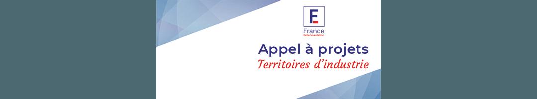 «Territoires d'industrie» par France Expérimentation