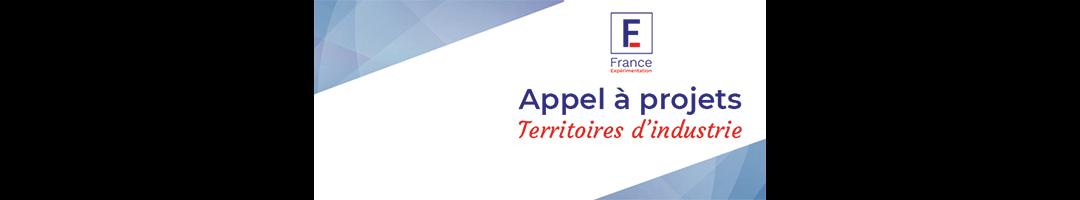 """""""Territoires d'industrie"""" par France Expérimentation"""